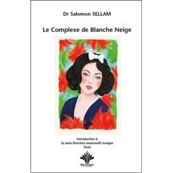 Le Complexe de Blanche Neige - Introduction à la mère - Fonction maternelle toxique