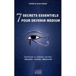 7 secrets essentiels pour devenir medium - Développez vos aptitudes naturelles