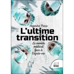 L'ultime transition - Le monde médical face à l'après-vie