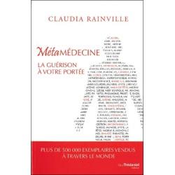Métamédecine 2.0 - La guérison à votre portée