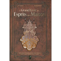Le grand livre des Esprits de la Maison